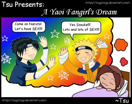 A SasuNaru Fangirl's Dream by tsugitsugi