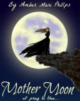 Mother Moon by amber-phillps