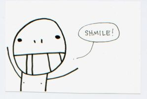 SHMILE! by anothernakedape