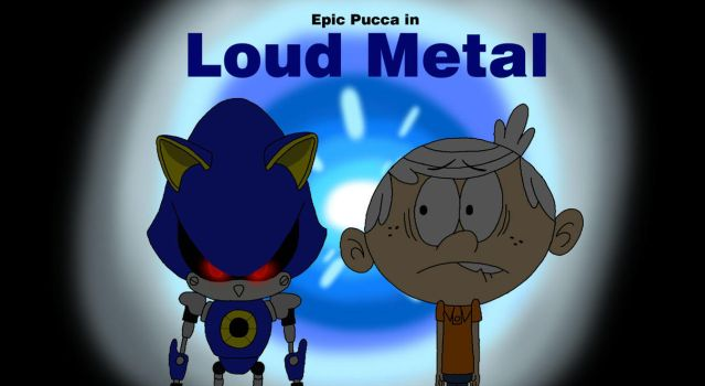 Loud Metal by rabbidlover01