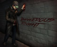 Dangerous Tonight (cooperative version) by A-lir-A