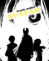 Frank Miller Presents: AVATAR by rubyd