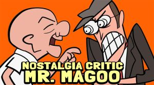Nostalgia Critic  Mr. Magoo by andrewk