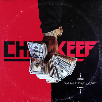 Chief Keef - Sorry 4 The Weight (Mixtape) Cover by Tikodor