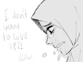 I don't want to GIVE UP! by yana8nurel6bdkbaik