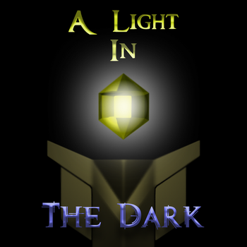 A Light in the Dark: Chapter 0 - Prologue by The-Planeswalker