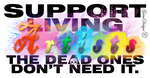 Support living artist, the dead ones don't need it by GrimNihilus