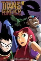 Titans Forever by Blue-Ten by teentitans