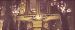 Welcome to Rapture! by TheTicTacTime