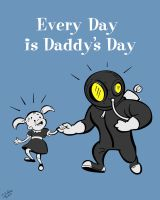 Every Day is Daddy's Day by tinamin1