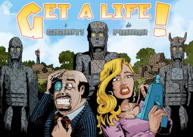 Get a Life Poster by drugTito