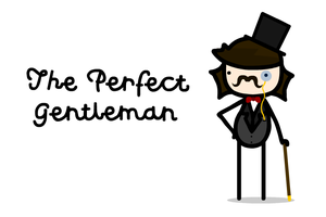 the perfect gentleman by sooperdave