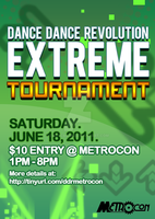 DDR Extreme Tournament Flyer for Metrocon by ladycammi