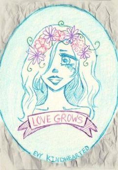 Love Grows by EvyKindhearted