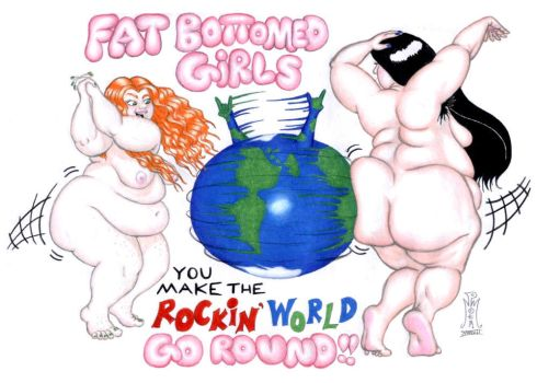 Fat Bottomed Girls... by LimeGreenSquid