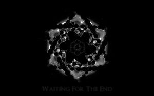 Waiting For The End by ShadorX