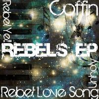 Rebels EP by Silverelectric