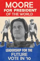 Trevor Moore: World President by AmandaDeLonge