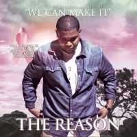 The Reason - We Can Make It by MadSDesignz