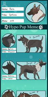 .:Hypo Pup Meme:. by AxesAndFoxes