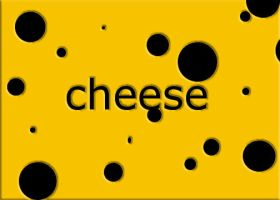Cheese by lovelyverdigris