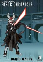 Force Chronicle : DARTH MALEV by BongzBerry