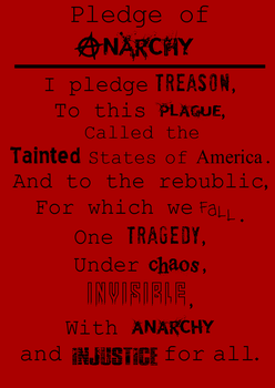 Pledge of Anarchy by torchfiremedia
