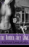 The Harder They Come by LynTaylor