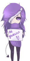 Be yourself by charliemcpuffskie