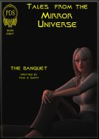 Tales from the Mirror Universe - The Banquet by PDSmith