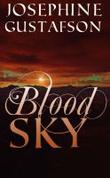Blood Sky by PattyJansen