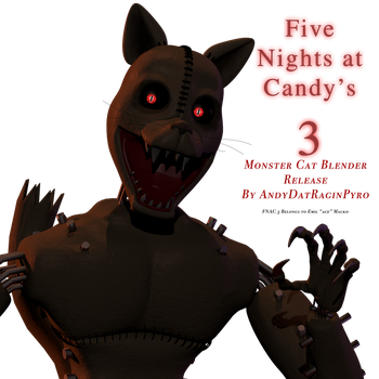 FNAC 3: Monster Cat Unnecessary Blender Release! by AndyDatRaginPyro