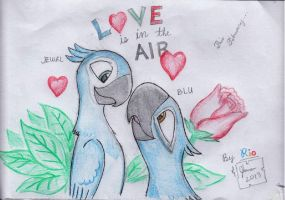 Love is in the air(By Rio and Me) by SammfeatBlueheart