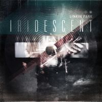 Linkin Park Iridescent by c0rebug