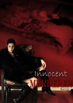 Innocent Murderer Book Cover by TatianaRuiz