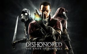 Dishonored The Knife Of Dunwall by SullyVanCraft