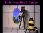 Ender Now Has 2 Games by NataliaHerdervary