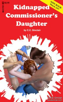 Kidnapped Commissioner's Daughter by CecieSinclair