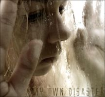 my own disaster by addnill