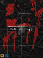 MANHUNT 3 Poster Concept by jvgenocide