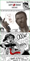 L4D Meme filled by the Del by Del-Borovic