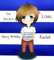 HAPPY BIRTHDAY RACHEL, LOUIS ONE DIRECTION by XxHinata950xX
