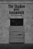 The shadow over Innsmouth by dcf