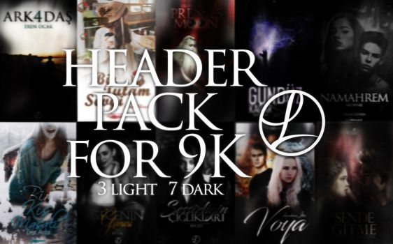 Header Pack For 9K by leticiamodi