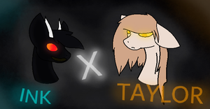 Ink X Taylor by ICreateWolf13
