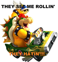 Bowser Be Rollin'!!! XD by RockyToonz93