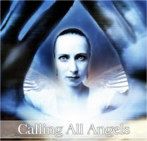Calling All Angels by ischarm
