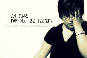 . I can be perfect . by sweet-photographer