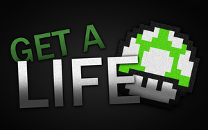 Get A Life by CMWVisualArts