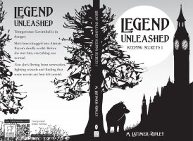 Legend Unleashed (Keeping Secrets, Book 1)  Chpt 4 by mlatimerridley